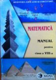 MATEMATICA MANUAL PENTRU CLASA A VIII-A - Mihaela Singer, C. Voica, C. Voica