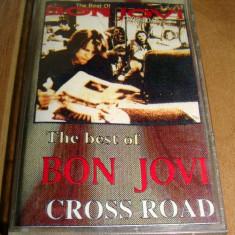 BON JOVI - The Best of / CROSS ROAD / Caseta Audio - Muzica Pop Altele, Casete audio
