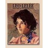 Michel Gay - Le centenaire de l'oeuvre de Leo Lelee peintre et illustrateur