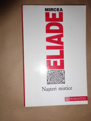 Nasteri mistice - Eliade foto