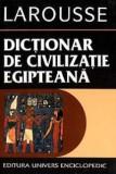 Guy Rachet - Dictionar de civilizatie egipteana