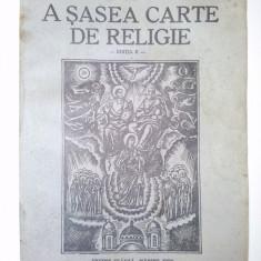 A SASEA CARTE DE RELIGIE - Ed. a II-a de Preotul Dumitru Calugar 1943 - Sibiu, Alta editura