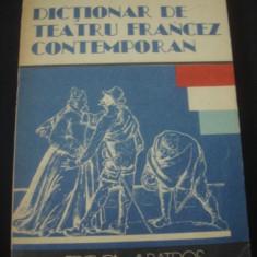 ELENA GORUNESCU - DICTIONAR DE TEATRU FRANCEZ CONTEMPORAN - Carte Teatru