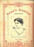 249 PARTITURA antebelica - Colea'n Gradinita -Melodie Populara - pentru voce si pian -de Rolando -starea care se vede