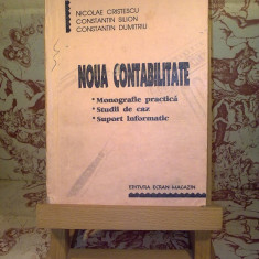 Nicolae Cristescu - Noua contabilitate - Carte Contabilitate