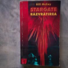 BILL Mc CAY - STARGATE. RAZVRATIREA. SCIENCE FICTION C9 462