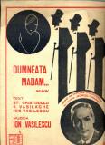 279 PARTITURA antebelica- Dumneata Madam...-slow - cantata de Mircea Preotescu- St.Cristodulo,V.Vasilache, Ion Vasilescu-starea care se vede