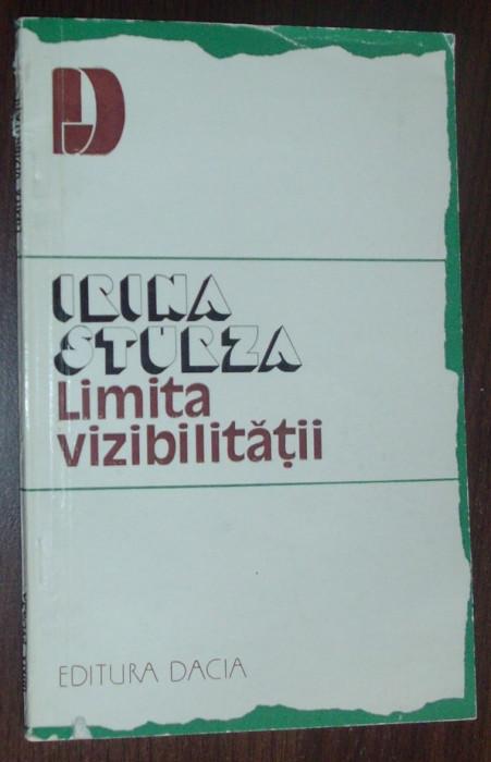 IRINA STURZA - LIMITA VIZIBILITATII (VERSURI, volum de debut - 1982) [prefatator: LAURENTIU ULICI]