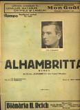 259 PARTITURA antebelica -ALHAMBRITTA -Rumba -text N.Constantinescu; N.Vladoianu; muzica Ion Vasilescu-teatrul Alhambra-starea care se vede