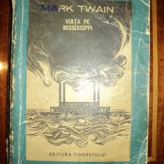 Viata pe Mississippi / Mark Twain