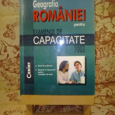Octavian Mandrut - Geografia romaniei pentru examenul de capacitate 2003 - Teste admitere liceu