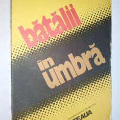BATALII IN UMBRA - ALMANAH EDITAT DE REVISTA STEAUA – 1988 CLUJ -NAPOCA
