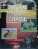 VANATOARE ( lb. franceza) ATLAS PRATIQUE DE LA CHASSE