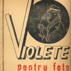 293 PARTITURA antebelica - Violete pentru fete -tango -text Puiu Maximilian -muzica N.Kirculescu -starea care se vede