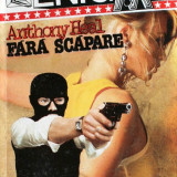 Anthony Heal - Fara scapare