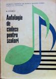 ANTOLOGIE DE CANTECE PENTRU SCOLARI - D. Stancu