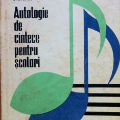 ANTOLOGIE DE CANTECE PENTRU SCOLARI - D. Stancu - Carte traditii populare