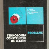 Tehnologia constructiei de masini-Probleme - Carti Mecanica