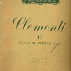 330PARTITURA - MUZIO CLEMENTI -12 sonatine pentru pian -editie ingrijita de Theodor Balan  -starea care se vede