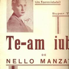 324PARTITURA antebelica -Te-am iubit- tango, Drei Hedda Stricker -de printul romantei romanesti Nello Manzatti -starea care se vede
