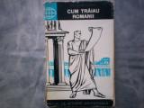 CUM TRAIU ROMANII NICOLAE LASCU C10  503, Alta editura
