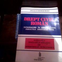 Drept civil roman. Introducere in Dreptul civil Gheorghe Beleiu - Carte Drept civil