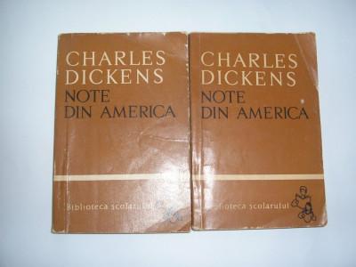 Charles Dickens-Note din America,rf1/3 foto