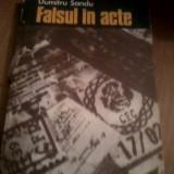 DUMITRU SANDU- Falsul in acte Descoperire si combatere prin mijloace tehnico - criminalistice - Carte Drept penal