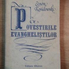 POVESTIRILE EVANGHELISTILOR de ZENON KOSIDOWSKI, 1983 - Carti Crestinism