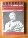 W Sofocle si conditia umana - Zoe Dumitrescu- Busulenga, Alta editura, 1974