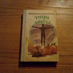 TERAPIE NATURISTA * Incursiune in Farmacia Naturii - Raducanu Dumitru - 1992, Alta editura