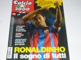 Revista fotbal CALCIO 2000 din anul 2005 (Italia prezentarea echipelor din serie B, AC Milan,Steaua-Zenga, Champions League, Liverpool, etc.)