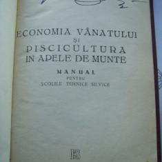 ECONOMIA VANATULUI SI PISCICULTURA IN APELE DE MUNTE, Alta editura