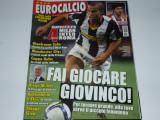 Revista fotbal EUROCALCIO din anul 2008 (contine 4 postere: Manchester United,AC Milan,Inter,AS Roma; prezentare CFR Cluj, RADOI-Steaua Bucuresti, etc