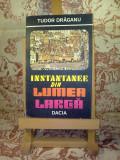 Tudor Draganu - Instantanee din lumea larga
