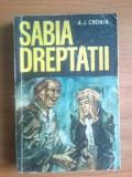 D3 Sabia Dreptatii - A. J. Cronin, Alta editura, A.J. Cronin