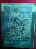 Daniel Defoe -Viata si nemaipomenitele aventuri ale lui Robinson Crusoe -Ed.1943 ,Ilustratii M.Petrascu