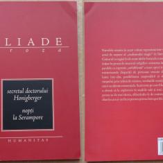 Mircea Eliade , Secretul doctorului Honigberger ; Nopti la Serampore , 2003