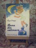 "Cezar Dragoi - Luna din calimara ""8947"""