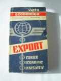 EXPORT CURIER ECONOMIC LEGISLATIV