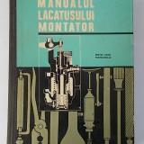 Gh. Tanase - Manualul lacatusului montator (1967) - Carti Mecanica