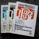 Sistemul banesc al leului si precursorii lui - Costin Kiritescu editie completa