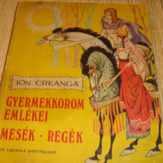 Ion Creanga - Mesek - Regek - 1986 - in maghiara - il. Livia Rusz - Carte educativa