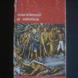 STEFAN MORAWSKI - MARXISMUL SI ESTETICA  volumul 2 {colectia BIBLIOTECA DE ARTA}