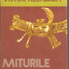 (C5375) MITURILE ESENTIALE DE VICTOR KERNBACH, EITURA STIINTIFICA SI ENCICLOPEDICA, 1978 - Carte mitologie