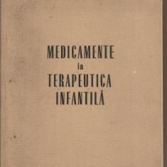(C5347) MEDICAMENTE IN TERAPEUTICA INFANTILA DE DR. GABRIEL VASILIU, EDITURA MEDICALA, 1969 - Carte Diagnostic si tratament