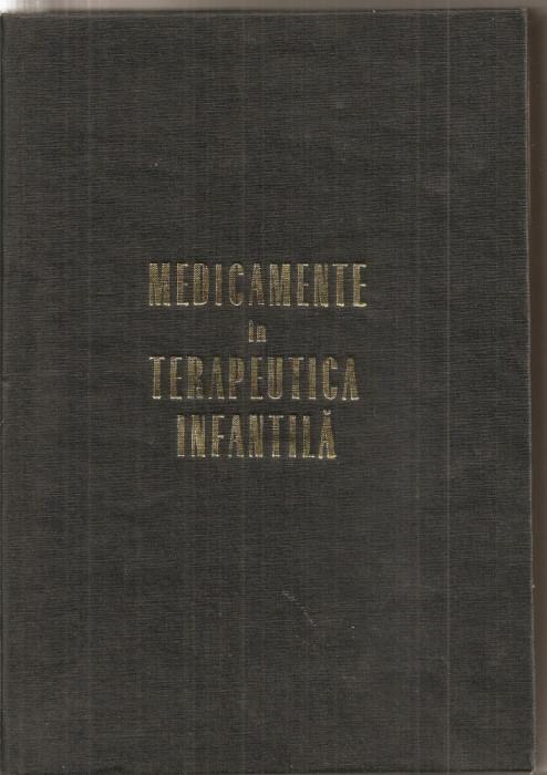 (C5351) MEDICAMENTE IN TERAPEUTICA INFANTILA  DE GABRIEL VASILIU, EDITURA MEDICALA, 1969