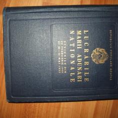 Lucrarile marii adunari nationale 1955 - Carte Epoca de aur