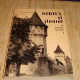 Jippa / Nistor - Sibiul si tinutul in lumina istoriei - I - 1976 - Roman