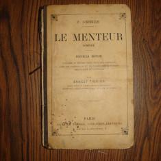 Carte de colectie foarte veche, limba franceza, Le Menteur autor Corneille, 1886